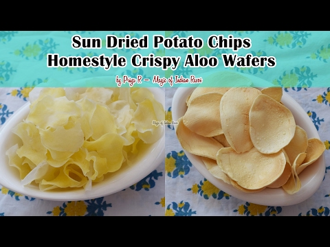 Sun Dried Potato Chips | Homestyle Crispy Aloo Wafers | Priya R | Magic of Indian Rasoi