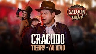 TIERRY - CRACUDO - SALOON PIDA!
