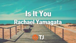 [TJ노래방] Is It You - Rachael Yamagata / TJ Karaoke