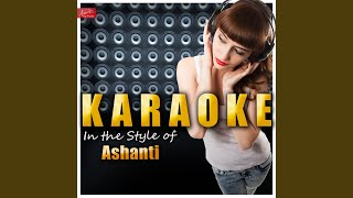 Leaving (Always On Time Part 2) (In the Style of Ashanti) (Karaoke Version)