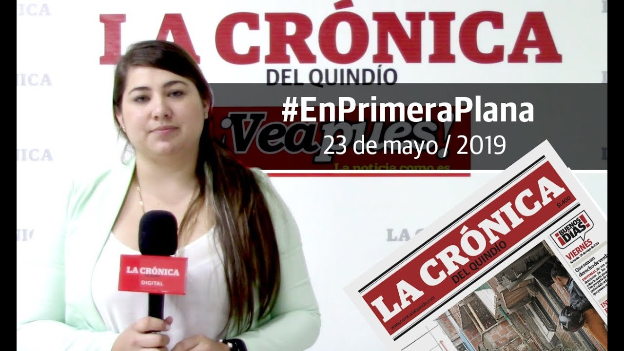 En Primera Plana: lo que será noticia este viernes 24 de mayo