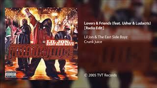 Lil Jon & The East Side Boyz   Lovers & Friends (feat. Usher & Ludacris) [CleanRadio Edit]