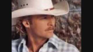 Alan Jackson- Had it not been you