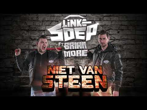 Linke Soep ft. Brian More - Niet Van Steen (Radio Mix) | JB Productions