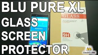 BLU Pure XL - Install Tempered Glass Screen Protector by KUGI  (Long Version)
