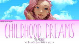 ARY - Childhood Dreams lyrics (Coverd by Seraphine) (한글 번역)