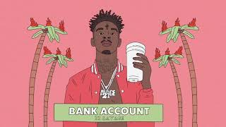 21 Savage   Bank Account (BASS BOOSTED)