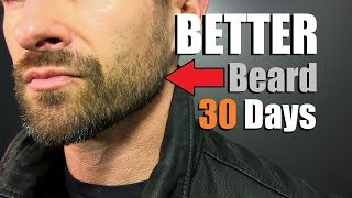 How To Grow MORE Facial Hair in 30 Days (GUARANTEED)! The Thicker/Fuller 4 Week Plan