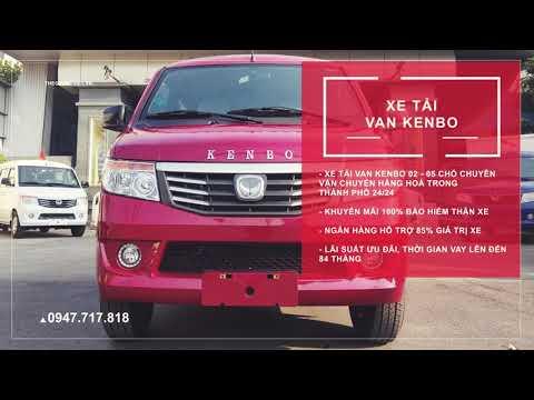 Xe tải Van Kenbo lưu thông đô thị 24/24 | xe tải van 945kg 2 chổ ngồi | xe tải van hot nhất năm 221