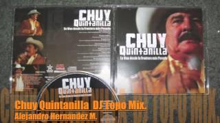 Chuy Quintanilla Mix 2013. DJ Topo.