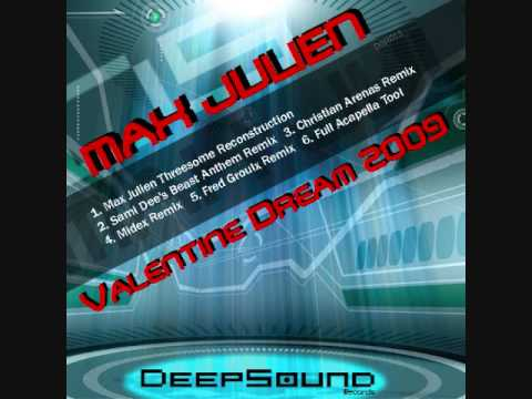 Max Julien - Valentine Dream 2009