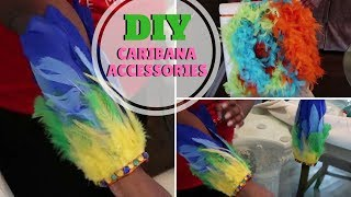 DIY: EASY HOW TO MAKE CARNIVAL CARIBANA ARM BANDS BRACELETS & BOA    Ready for Toronto