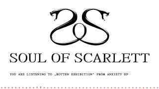 Video Soul of Scarlett - Rotten Exhibition (Anxiety EP)