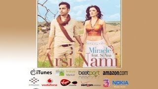 Arsi Nami - Miracle feat Si Ana [OUT NOW]