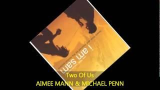 Aimee Mann & Michael Penn - TWO OF US