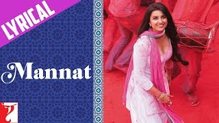 Lyrical: Mannat - Full Song with Lyrics - Daawat-e-Ishq