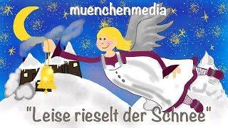 Leise rieselt der Schnee  -  Weihnachtslieder deutsch | muenchenmedia