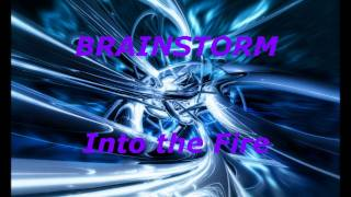 Brainstorm - Into The Fire