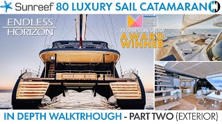 "Walkthrough of Sunreef 80 Sailing Catamaran ""Endless Horizon"" Best in Show MBS 2020 Part 2 Exterior"