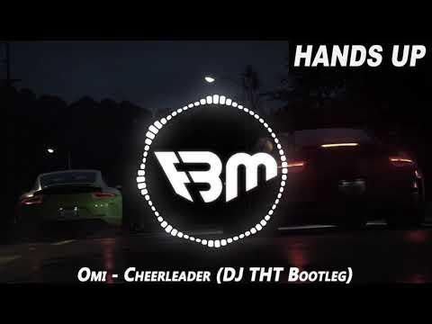 Omi - Cheerleader (DJ THT Bootleg)