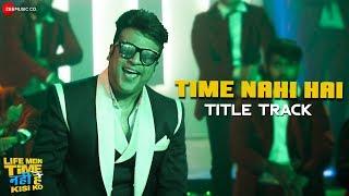 Life Mein Time Nahi Hai Kisi Ko Title Track