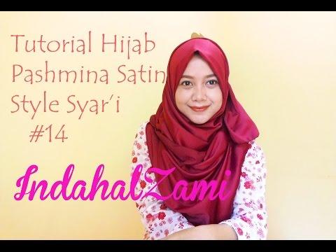 Video Tutorial Hijab Pashmina Satin Gaya Syar'i #14 - Indahalzami