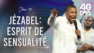 Pasteur Grégory Toussaint   40 DAY FAST 2019 Jour 33   Jézabel - Esprit de Sensualité   TG