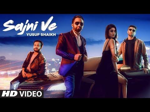 Sajni Ve: Yusuf Shaikh | Latest Punjabi Songs 2019 | New Punjabi Songs 2019