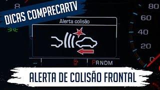 Alerta de Colisão Frontal e Assistente de Faixa -