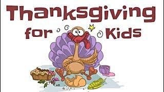 Thanksgiving for Kids