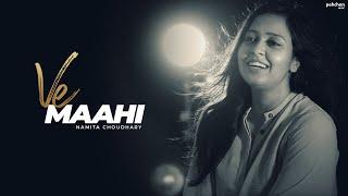 Ve Maahi - Female Cover Version | Namita Choudhary | Kesari | Arijit Singh | Asees Kaur