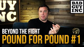 Pound for Pound: Who should be #1?
