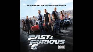 Here We Go   Fast And Furious 6 OST