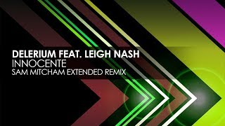Delerium featuring Leigh Nash - Innocente (Sam Mitcham Extended Remix)