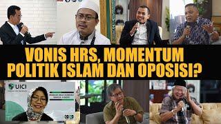 VONIS HRS, MOMENTUM POLITIK ISLAM DAN OPOSISI? - SCANGKIR OPINI 7#