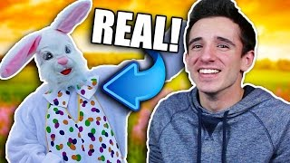 EASTER BUNNY IS REAL!