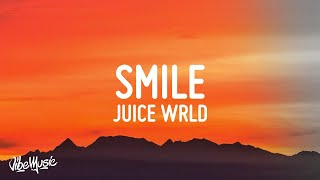 Juice WRLD - Smile (Lyrics) ft. The Weeknd