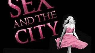 Sex and the City Soundtrack - Sex and the City Girl