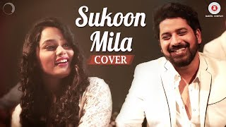 Celebrate Love With Sukoon Mila Cover   Harish Moyal ft Aishwarya Pandit