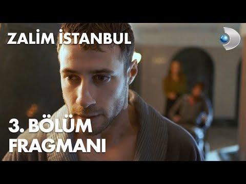 Download Zalim İstanbul 3. Bölüm Fragmanı HD Mp4 3GP Video and MP3