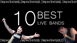 10 BEST LIVE BANDS