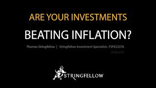 Are your Investments Beating Inflation?