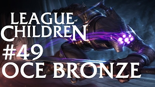 League Of Children #49 - OCE BRONZE