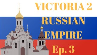 Victoria 2: Russian Empire Ep. 3 - Sphere of Influence