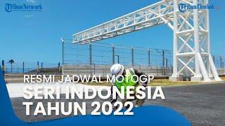 Jadwal Balap MotoGP Seri Indonesia Tahun 2022 Resmi Keluar