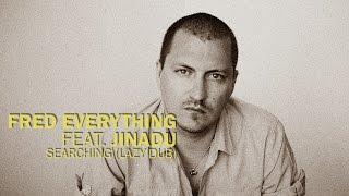 Fred Everything & Jinadu - Searching (Lazy Dub) / Lazy Days