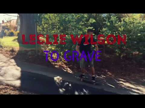 """""""To Grave"""" Leslie Wilson: First skating part"""