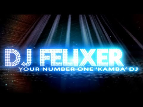 NEW KAMBA BENGA MIX DJ FELIXER VOL 1