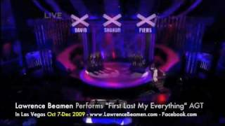 "America's Got Talent - Lawrence Beamen ""My First My Last My Everything"""