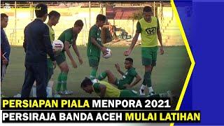 VIDEO - Persiapan Piala Menpora 2021 Persiraja Banda Aceh Mulai Latihan